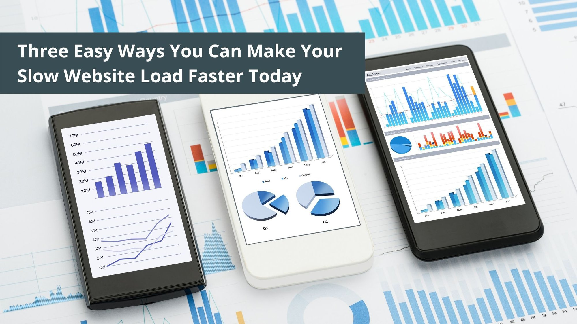 Three Easy Ways You Can Make Your Slow Website Load Faster Today